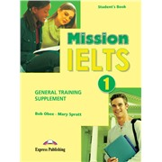 mission ielts 1 general training supplement (подготовка к общему модулю)