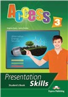 access 3 presentation skills student's book - учебник