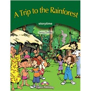A Trip to the Rainforest. Pupil's Book. Учебник