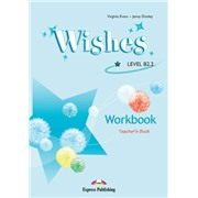 wishes b2.2 teacher's book - книга для учителя
