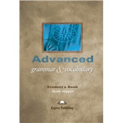 advanced grammar & vocabulary student's book - учебник