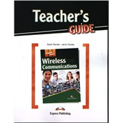 Wireless Communications (esp). Teacher's Guide. Книга для учителя