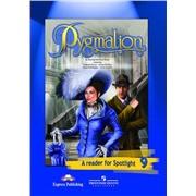 spotlight 9 кл. reader,  pygmalion