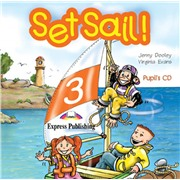 Set Sail 3. Pupil's Audio CD. Beginner. (International). Аудио CD для работы дома